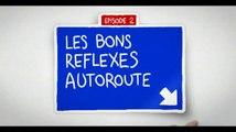 """Sociétés d'autoroutes et Association Prévention routière - sécurité routière - juin 2011 - """"Bons réflexes autoroute"""", pneus"""