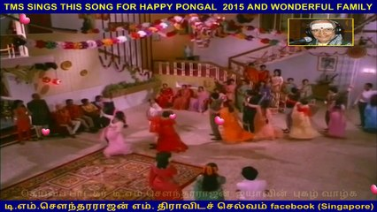 TMS SINGS THIS SONG FOR HAPPY PONGAL 2015 AND WONDERFUL FAMILY