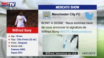 Mercato Show / La fiche transfert de Wilfried Bony à Manchester City - 14/01