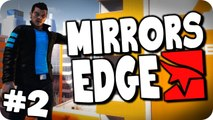 Mirrors Edge | Episode 2 | I Want That Booty!! (Let's Play/Walkthough)