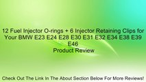 12 Fuel Injector O-rings + 6 Injector Retaining Clips for Your BMW E23 E24 E28 E30 E31 E32 E34 E38 E39 E46 Review