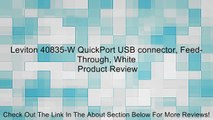Leviton 40835-W QuickPort USB connector, Feed-Through, White Review