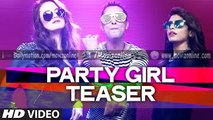 Party Girl Teaser - Ishq Bector - Releasing Soon... - movizonline