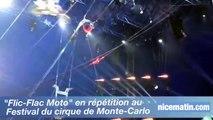 """""""Flic-Flac Moto"""" en répétition au  Festival du cirque de Monte-Carlo"""