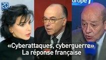 «Cyberattaques, cyberguerre»: La réponse française
