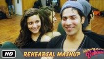 Rehearsal Mashup - Humpty Sharma Ki Dulhania - Varun Dhawan, Alia Bhatt