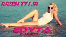 Edyta Kaminska - Edyta Kamińska - Razem Ty i Ja (Official Video 2015) - NOWOSC DISCO POLO 2015