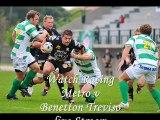 watch Racing Metro vs Benetton Treviso live telecast