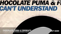 Chocolate Puma & Firebeatz - I Can't Understand (Radio Edit) [Anthem 538 JingleBall 2014]