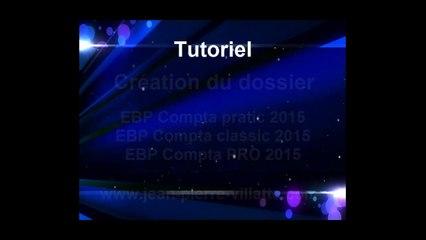 EBP Compta 2015 : La création du dossier