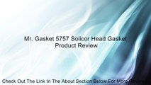 Mr. Gasket 5757 Solicor Head Gasket Review