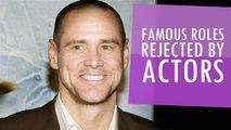 Famous Roles Rejected By Actors