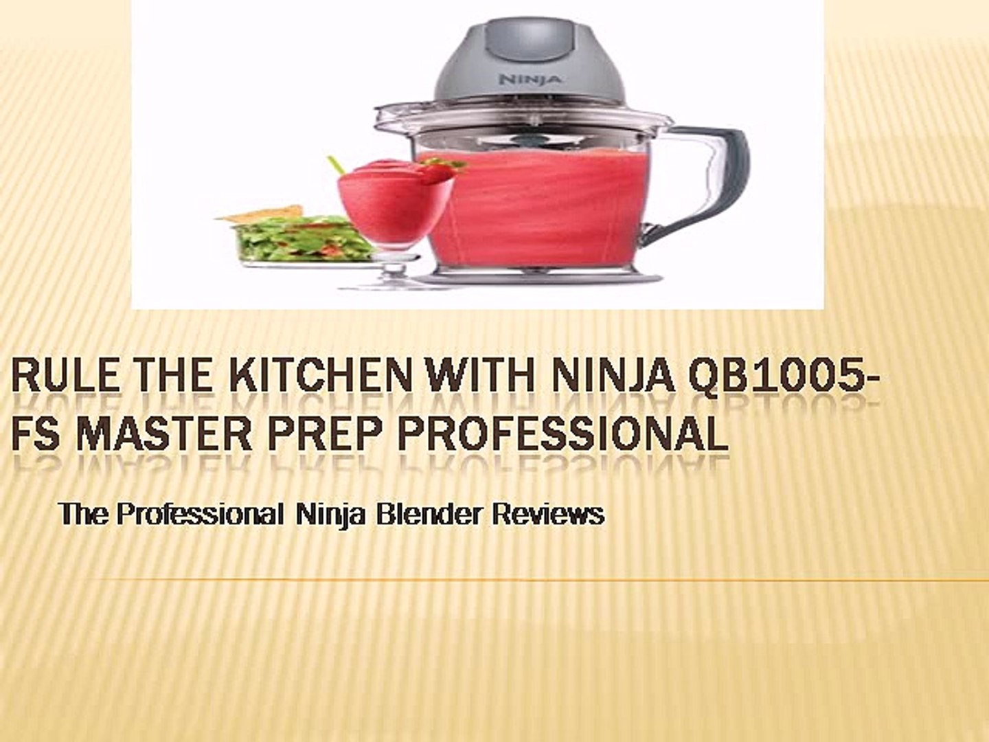 Rule The Kitchen With Ninja QB1005-FS Master Prep ...