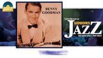 Benny Goodman - Who (HD) Officiel Seniors Jazz