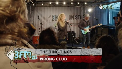 The Ting Tings - 'Wrong Club' @ 3FM On Stage ESNS15