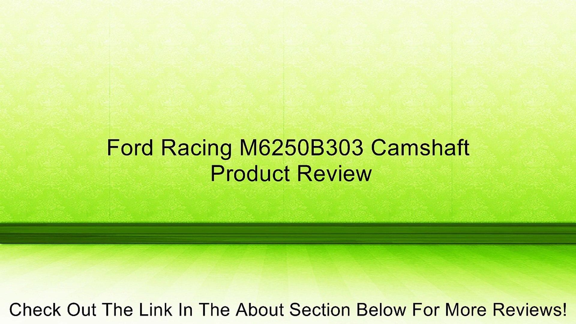 Ford Racing M6250B303 Camshaft