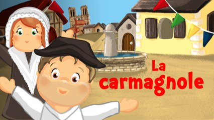 Dansons la Carmagnole (vidéo-karaoké animée)