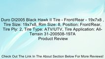 Duro DI2005 Black Hawk II Tire - Front/Rear - 19x7x8 , Tire Size: 19x7x8, Rim Size: 8, Position: Front/Rear, Tire Ply: 2, Tire Type: ATV/UTV, Tire Application: All-Terrain 31-200508-197A Review