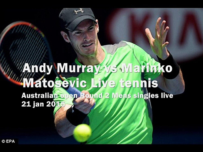 watch Andy Murray vs Marinko Matosevic online live 21 jan
