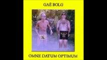 Gaë Bolg - Benedictus