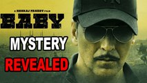 REVEALED : Mystery Behind Title 'BABY' | Akshay Kumar | Taapsee Pannu
