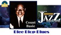 Count Basie - Blee Blop Blues (HD) Officiel Seniors Jazz