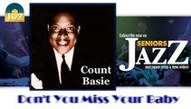 Count Basie - Don't You Miss Your Baby (HD) Officiel Seniors Jazz