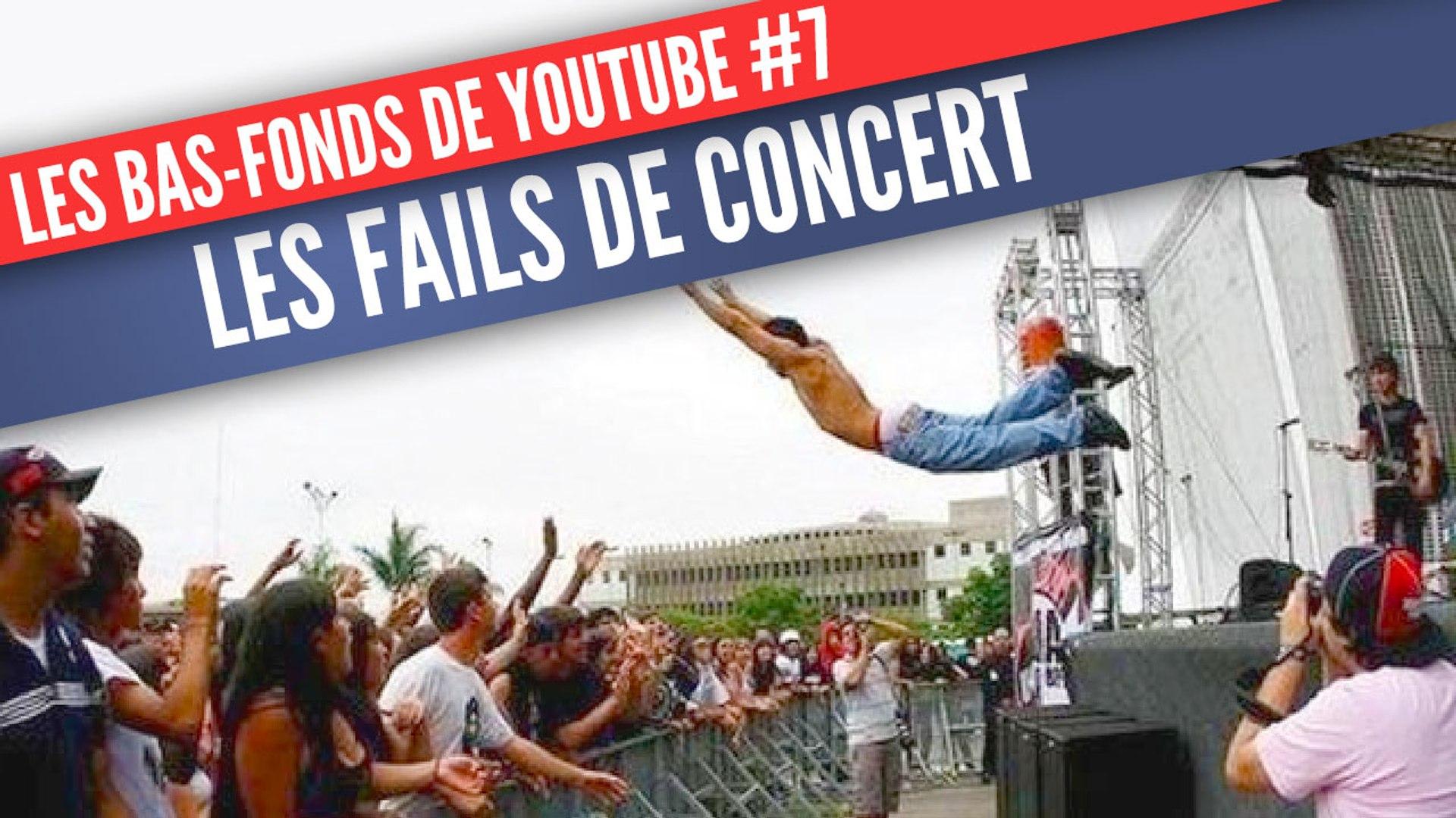 Les Bas-Fonds de Youtube #7: les fails de concert