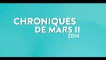 [CHRONIQUES DE MARS II] Chroniques de Mars II (2014) Consciences hip-hop à Marseille et en Méditerranée