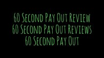 [60 Second PayOut Review] [60 Second PayOut Reviews] [60 Second PayOut]
