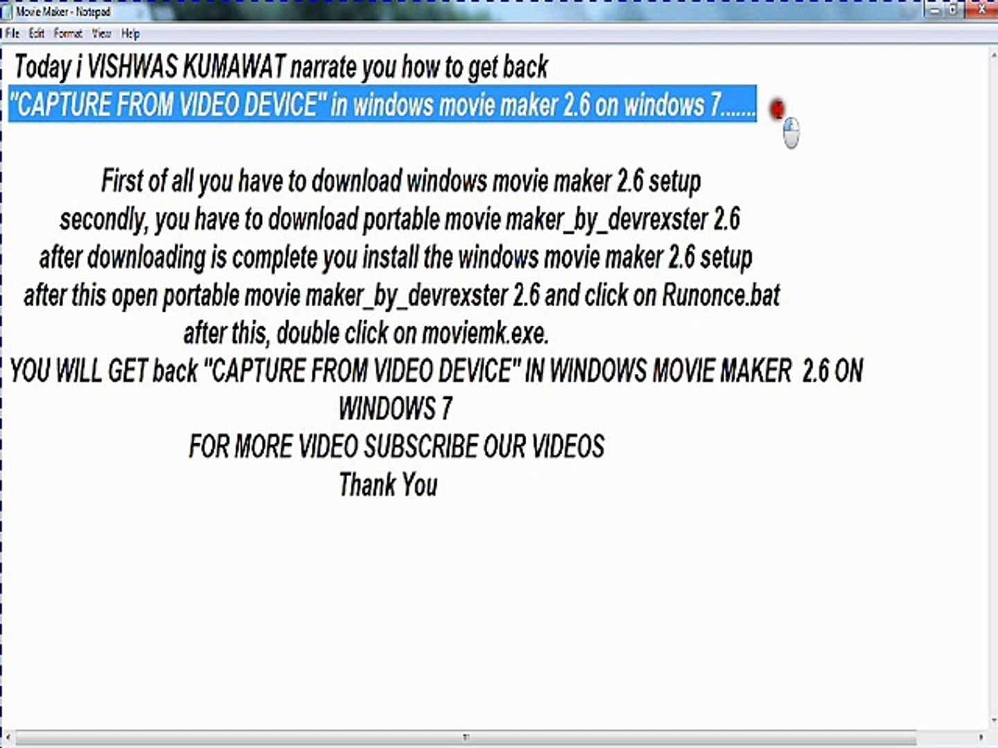 how to get back ''Capture from video device'' option on windows movie maker  on windows 7