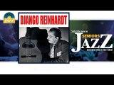 Django Reinhardt - Blues Clair (HD) Officiel Seniors Jazz