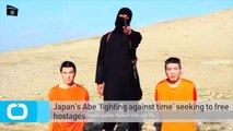 Japan's Abe 'fighting Against Time' Seeking to Free Hostages