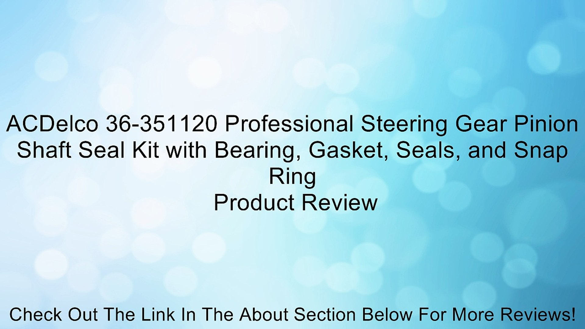 ACDelco 36-351120 Professional Steering Gear Pinion Shaft Seal Kit with Bearing Seals Gasket and Snap Ring