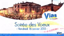 VIAS - 2015 - VOEUX A LA POPULATION VIAS  DE JORDAN DARTIER MAIRE DE VIAS
