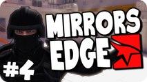 Mirrors Edge | Episode 4 | Stop Shooting Me! (Let's Play/Walkthough)
