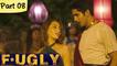 Fugly - Part 8 - Latest Bollywood Blockbuster Movie - Jimmy Shergill, Vijendra Singh