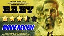 'Baby' Movie REVIEW By Bharathi Pradhan | Akshay Kumar | Taapsee Pannu