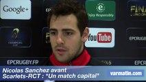 """Nicolas Sanchez avant  Scarlets-RCT : """"Un match capital"""""""