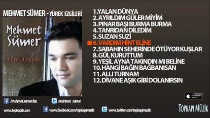 Mehmet Sümer - Vardım Hint Eline -yazılı video