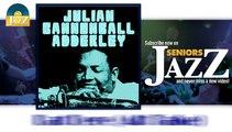 Julian Cannonball Adderley - Dat Dere (Alt Take) (HD) Officiel Seniors Jazz