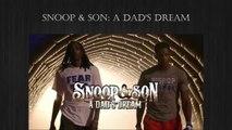 "ESPN Presents ""Snoop & Son: a Dad's Dream"" starring Snoop Dogg & Cordell Broadus Ep.2"