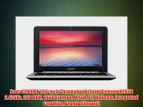 Asus C200MA 11.6-inch Chromebook (Intel Celeron N2830 2.42GHz 2GB RAM 16GB Storage WLAN BT