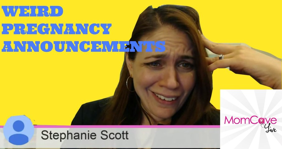 Weird -Creative Pregnancy Announcements -MomCave LIVE - Ep 32 -Giveaway