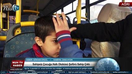 Sahipsiz Çocuğa Halk Otobüsü Şoförü Sahip Çıktı