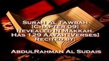 SURAH AL TAWBAH Full surah by Abdul Rahman Al Sudais