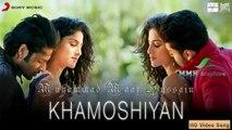 Khamoshiyan | Arijit Singh | Khamoshiyan (2015)