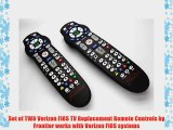 Set of TWO Verizon FiOS TV Replacement Remote Controls by Frontier works with Verizon FiOS