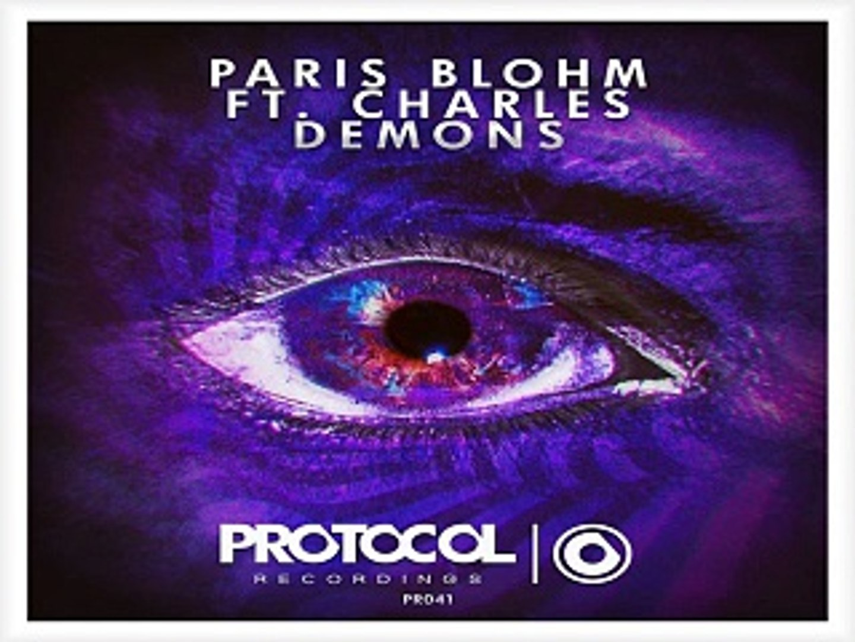 [ DOWNLOAD MP3 ] Paris Blohm - Demons (feat  Charles) (Original Mix) -  video dailymotion