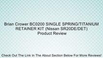 Brian Crower BC0020 Spring /& Titanium Retainer Kit Honda//Acura B18A//B18B//B20B Dual